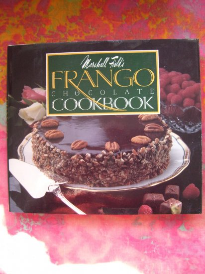 ON SALE!! MARSHALL FIELD'S Department Store RARE FRANGO CHOCOLATE COOKBOOK 1988
