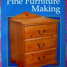 PINE FURNITURE MAKING PATTERN WOODWORKING PROJECT BOOK