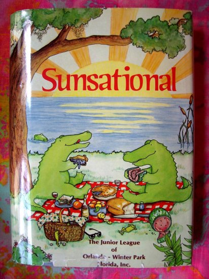 SOLD! SUNSATIONAL ORLANDO WINTER PARK FLORIDA FL ~~JUNIOR LEAGUE COOKBOOK