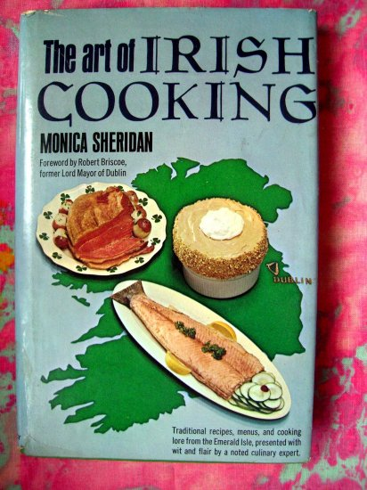 SOLD!  THE ART OF IRISH COOKING COOKBOOK RECIPES FROM IRELAND HC 1965