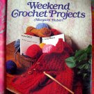 Weekend Crochet Projects HC Pattern Book for Home & Family