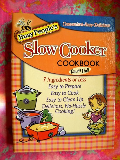 SOLD! Busy People's Slow Cooker Cookbook 200 Recipes!
