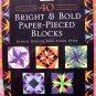 SOLD! 40 Bright & Bold Paper-pieced Blocks-12 Inch Designs Carol Doak~~ Quilting Book Templates