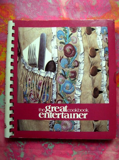 The Great Entertainer Cookbook BUFFALO BILL Historical Center in CODY, Wyoming Camping Game Recipe