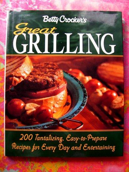 Betty Crocker's Great Grilling Cookbook HCDJ 1st Edition 200 Great Recipes!