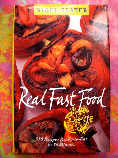 SOLD! Real Fast Food: 350 Recipes Ready-to-Eat in 30 Minutes HCDJ Cookbook  Not for every cook....