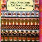 New Directions in Fair Isle Knitting / Knit Pattern Instruction Book