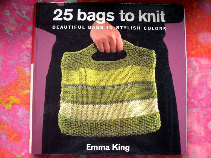 SOLD! 25 Bags to Knit by Emma King Knitting Pattern Book for Purses Bag Tote etc!