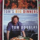 Tom's Big Dinners: Big-Time Home Cooking for Family and Friends HC 1st Edition Cookbook Seattle (WA)