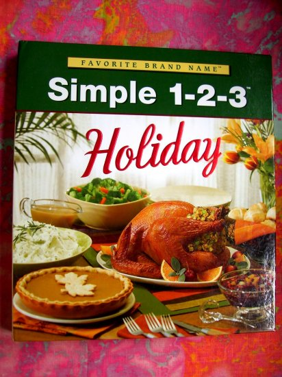 SOLD! Simple As 1 2 3 Holiday Cookbook (1-2-3 Series) 140 Recipes