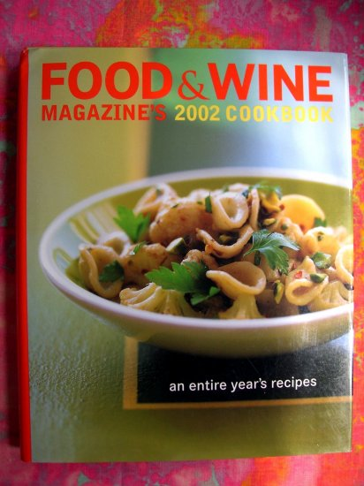 SOLD! Food & Wine Annual Cookbook 2002: An Entire Year of Recipes (700) HCDJ