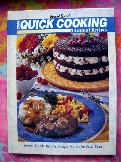 SOLD! 2000 Taste of Home's Quick Cooking Annual Recipes Cookbook HC  700+ Recipes!