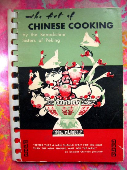 SOLD! Vintage The ART of CHINESE COOKING ( Cookbook) Benedictine Sisters (Nuns) Peking China 1960
