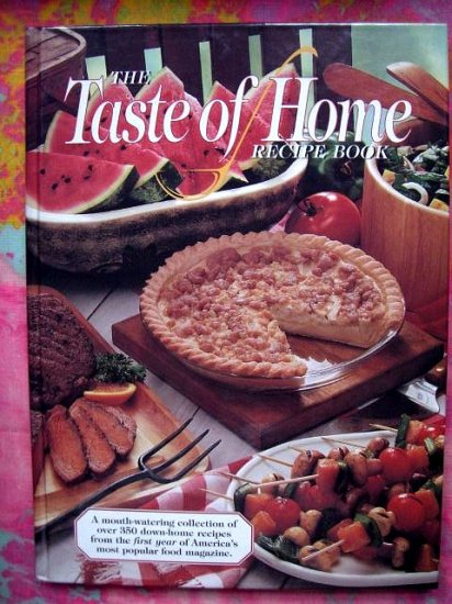 SOLD! Early Taste Of Home Recipe Book 1994 Cookbook HC 350 Recipes!