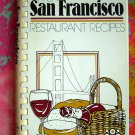 A LA SAN FRANCISCO RESTAURANT RECIPES 1979 COOKBOOK California