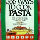 365 WAYS TO COOK PASTA Cookbook (365 Series) Recipes