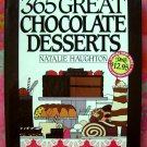 365 Great Chocolate Desserts Recipes/ Cookbook (365 Series)