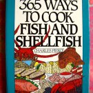 365 Ways to Cook Fish and Shellfish Cookbook (365 Series) Great Seafood Recipes!