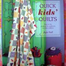Quick Kids' Quilts: Easy-to-do Projects Newborns to Older Children 25 Projecsts Quilting Book