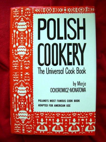 POLISH COOKERY Cookbook Recipes HCDJ by Marja Ochorowicz-Monatowa