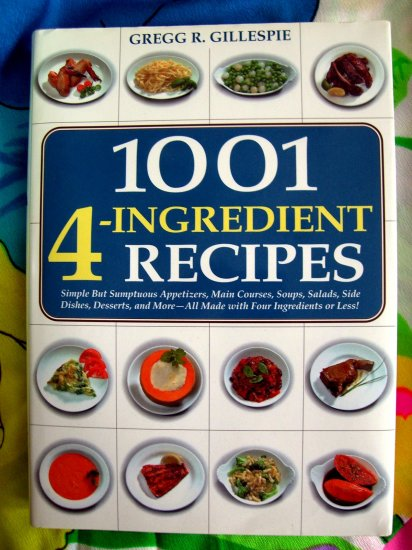 1001 4-Ingredient Recipes Cookbook HCDJ LARGE Recipe Book!
