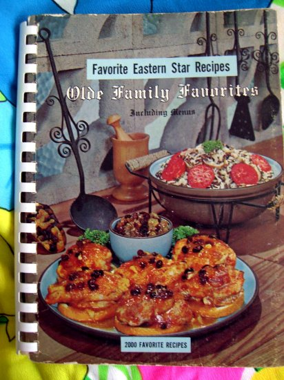 SOLD!  Vintage EASTERN STAR COOKBOOK (MASONIC---MASON) Olde Family Recipes 1965