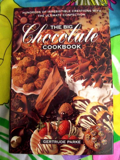 The BIG CHOCOLATE COOKBOOK by Gertrude Parker HCDJ  Almost 400 RECIPES!!