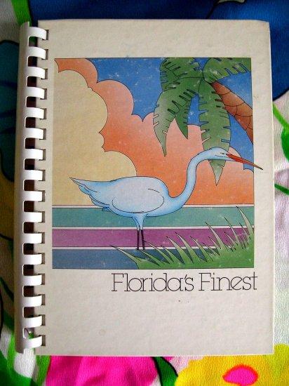 Florida's Finest Cookbook ~  Junior League of South Brevard Floriday 1st Ed 1984