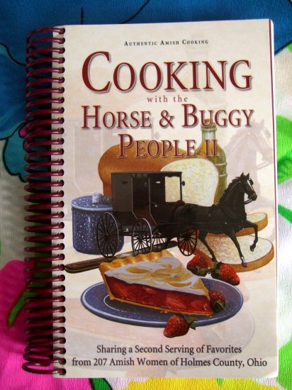 SOLD!  Cooking with The Horse and Buggy People ~~~ Cookbook Volume 2