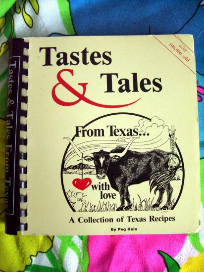 SOLD! Tales & Tastes from TEXAS Cookbook 1990 (TX) Regional Recipes