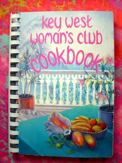 SOLD!  Key West Woman's Club Cookbook 1988 Florida (FL) GREAT Recipes!