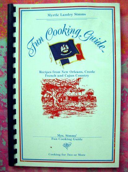 Mrs. Simms' Fun Cooking Guide Cookbook New Orleans Creole Cajun Southern Recipes