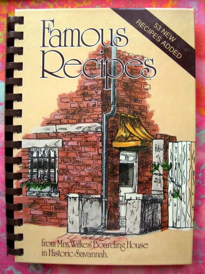 SOLD! FAMOUS RECIPES COOKBOOK Wilkes Boarding House Savannah Georgia 1992 SIGNED