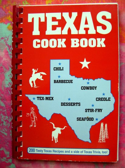 TEXAS COOK BOOK (Cookbook) Shayne K Fischer 200 Recipes & Trivia 1993