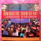 How Does the Show Go On: An Introduction to the BROADWAY Theater Book from DISNEY Lion King Info