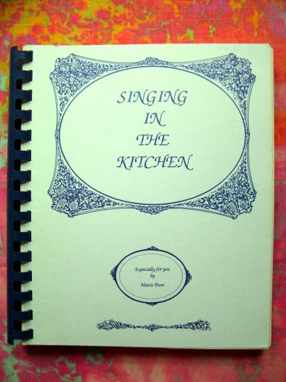 Singing in the Kitchen Cookbook by Mavis Punt from Montevideo, Minnesota (MN) 500 Recipes