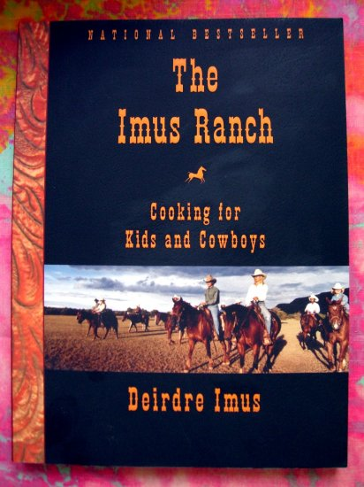 SOLD! THE Don IMUS RANCH COOKBOOK 100 RECIPES FOR KIDS AND COWBOYS WESTERN Cowboy Recipe Book