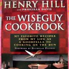 The WiseGuy Cookbook My Favorite Recipes From My Life as a Goodfella Paperback 1st Ed Italian