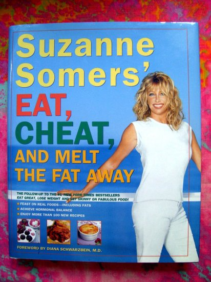 Suzanne Somers' Eat, Cheat, and Melt The Fat Away Cookbook HCDJ Deal!
