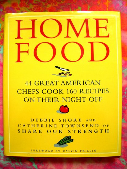 Home Food Cookbook by Catherine Townsend & Debbie Shore HCDJ 1st Ed 160 Recipes
