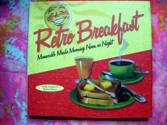 Retro Breakfast HC Cookbook FUN! by Linda Everett WONDERFUL Recipes & Fun cookbook!