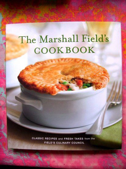 SOLD! Marshall Field's Department  Store Cookbook 2006 HCDJ Near Mint!