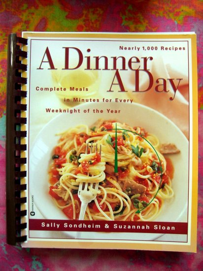 SOLD! A Dinner A Day Nearly 1,000 Recipes Cookbook by Sally Sondheim & Suzannah Sloan