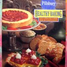 Pillsbury's Healthy Baking: Fresh Approaches to More Than 200 Favorite Recipes Pillsbury Cookbook