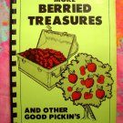 More Berried Treasures and Other Good Pickin's by Cookbook Jauman Recipes for BERRIES