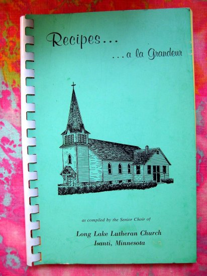 Isanti Minnesota (MN) Lutheran Church Cookbook 1971