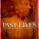 Past Lives: Unlocking Secrets of Our Ancestors Wilson ~ History, Archeology, Forensic Sciences Book