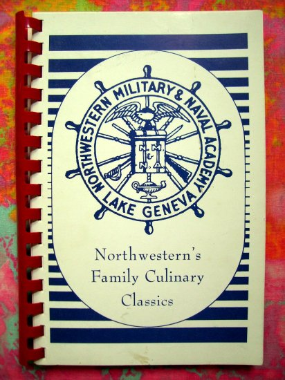 SOLD!  NORTHWESTERN Military & Naval Academy Cookbook Lake GenevaWisconsin