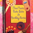 Class Treats, Bake Sales & Birthday Parties ~ A Mom's Recipe Book