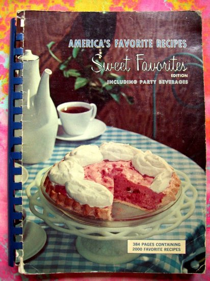 SOLD! Vintage 1965 Dessert Cake Cookie Pie Pastry Cookbook �America�s Favorite Recipes�